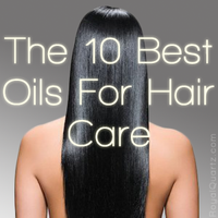 The 10 Oils For Hair Care